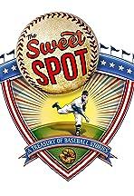 The Sweet Spot: A Treasury of Baseball Stories