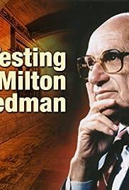 Testing Milton Friedman Poster