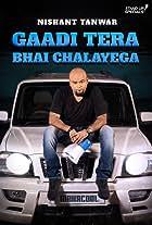 Gaadi Tera Bhai Chalayega by Nishant Tanwar