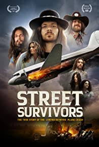 Primary photo for Street Survivors: The True Story of the Lynyrd Skynyrd Plane Crash