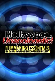Orlando Delbert in Hollywood, Unapologetic! (2016)