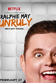 Ralphie May: Unruly (2015) Poster - Movie Forum, Cast, Reviews