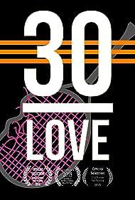 30-Love (2017)