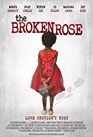The Broken Rose Poster