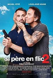 De père en flic 2(2017) Poster - Movie Forum, Cast, Reviews