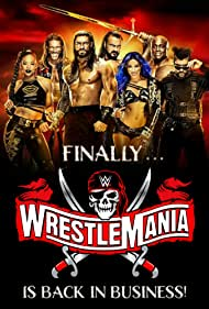 Adam Copeland, Bobby Lashley, Drew Galloway, Joe Anoa'i, Sasha Banks, Bianca Blair, and Bad Bunny in WrestleMania 37 (2021)