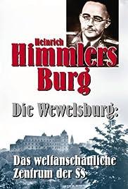 Heinrich Himmlers Burg - Die Wewelsburg: Das weltanschauliche Zentrum der SS Poster