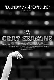 The Gray Seasons Poster