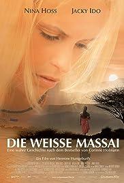 Die weisse Massai(2005) Poster - Movie Forum, Cast, Reviews