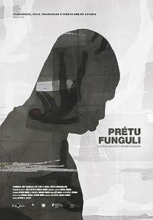Prétu Funguli (2018)