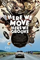 Here We Move Here We Groove