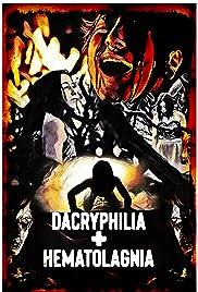Dacryphilia + Hematolagnia Poster