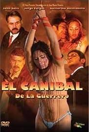 El caníbal de la Guerrero (2008) - IMDb