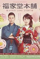 Fukuyado Honpo: Kyoto Love Story