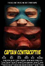 The Adventures of Captain Contraceptive