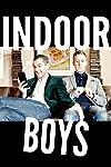 Indoor Boys (2017)