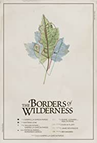 The Borders of Wilderness (2012)