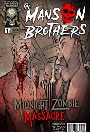 The Manson Brothers Midnight Zombie Massacre Poster