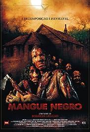 Mangue Negro Poster