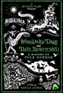 Fantasia 2021: Woodlands Dark and Days Bewitched