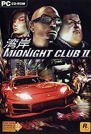 Midnight Club II(2003) Poster - Movie Forum, Cast, Reviews