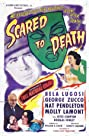 Scared to Death (1947) Poster