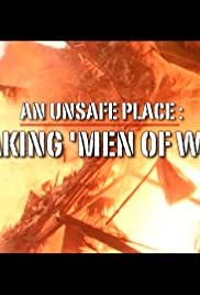 An Unsafe Place: Making 'Men of War' Poster