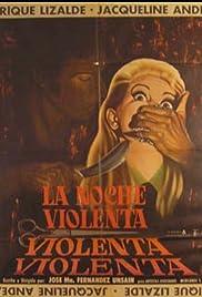 La noche violenta Poster