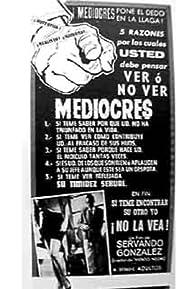 Primary photo for Los mediocres