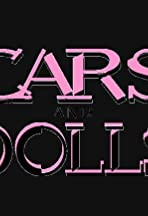 Cars and Dolls