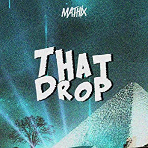 Watches in movies Mathix: That Drop by none [mts]