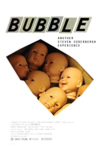 Unlimited download dvd movie Bubble by Steven Soderbergh [flv]