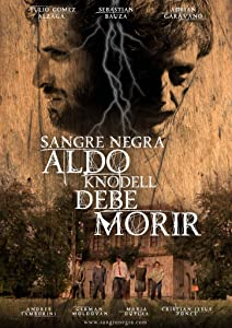 Downloadable latest movies 2017 Sangre Negra: Aldo Knodell Debe Morir [mpeg]