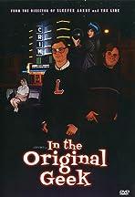In the Original Geek