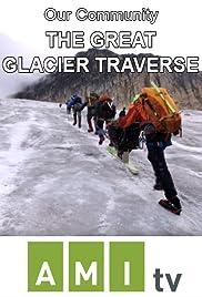 The Great Glacier Traverse Poster