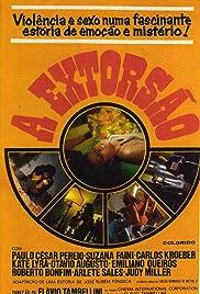 A Extorsão(1975) Poster - Movie Forum, Cast, Reviews