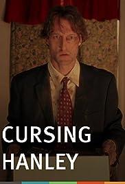 Cursing Hanley Poster