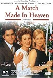 A Match Made in Heaven (1997) Poster - Movie Forum, Cast, Reviews