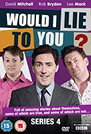 Would I Lie to You? Poster - TV Show Forum, Cast, Reviews