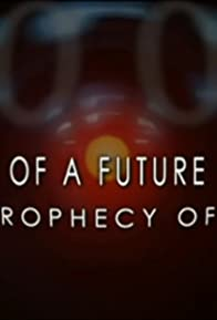 Primary photo for Vision of a Future Passed: The Prophecy of 2001