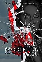 Borderline Rage