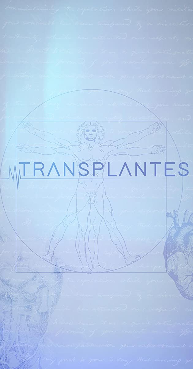 Download Transplantes or watch streaming online complete episodes of  Season1 in HD 720p 1080p using torrent