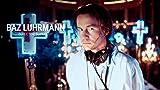 Baz Luhrmann | Director Supercut