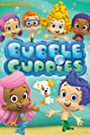 Bubble Guppies (2011)