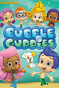 Primary photo for Bubble Guppies