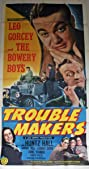 Trouble Makers (1948) Poster
