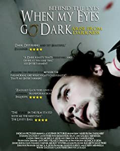 The movies pc download Behind the Eyes: When My Eyes Go Dark by La Raza [UHD]