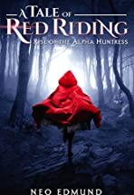 Red Riding, the Alpha Huntress
