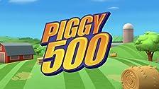 Piggy 500