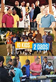 10 Kids 2 Dads Poster